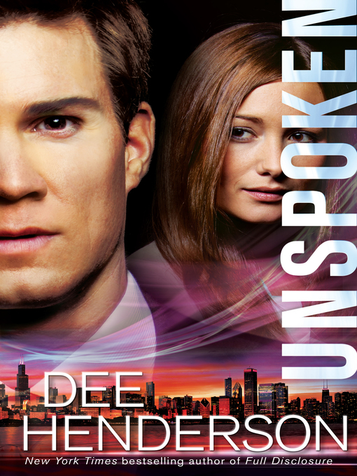Title details for Unspoken by Dee Henderson - Wait list